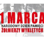 1 marca 2018 – Narodowy Dzień Pamięci Żołnierzy Wyklętych